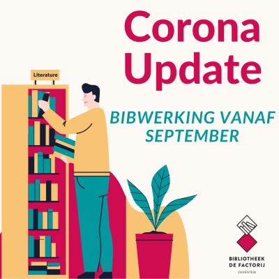Update corona - Bibwerking vanaf 1 september '21